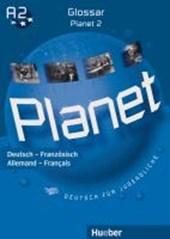 Planet 2. Glossar Deutsch-Französisch - Glossaire Allemand-Français