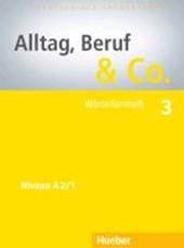 Alltag, Beruf & Co. 3. Wörterlernheft