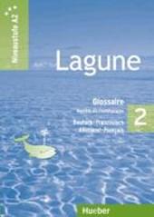 Lagune 2. Niveaustufe A2. Glossar Deutsch-Französisch - Glossaire Allemand-Français
