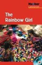 The Rainbow Girl. Lektüre + CD
