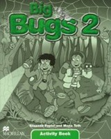 Big Bugs. Level 2. Activity Book | Elisenda Papiol |