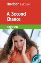A Second Chance. Lektüre und Audio-CD