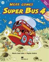 Here comes Super Bus 4. Pupil's Book