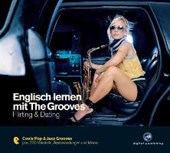 Englisch lernen mit The Grooves 5. Flirting & Dating