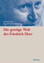 Die geistige Welt des Friedrich Heer