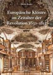Europäische Klöster im Zeitalter der Revolution 1650-1815