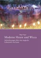 Moderne Hexen und Wicca