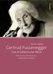 Gertrud Fussenegger - Das erzählerische Werk