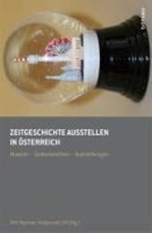 Zeitgeschichte ausstellen in Österreich