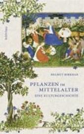 Pflanzen im Mittelalter