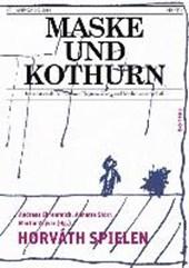 Maske und Kothurn 60/1- Horváth spielen