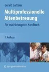 Multiprofessionelle Altenbetreuung
