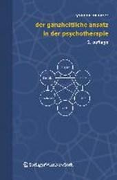 Der ganzheitliche Ansatz in der Psychotherapie