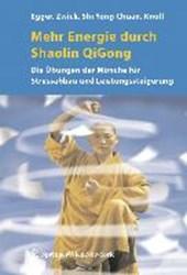 Mehr Energie durch Shaolin QiGong