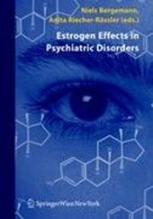 Estrogen Effects in Psychiatric Disorders |  |