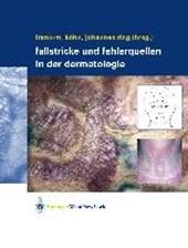 Fallstricke und Fehlerquellen in der Dermatologie