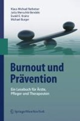 Burnout und Prävention | Klaus Michael Ratheiser |