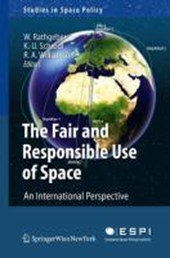 The Fair and Responsible Use of Space. An International Perspective