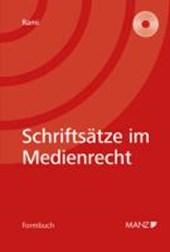 Schriftsätze für das Medienrecht (Österreichisches Recht)