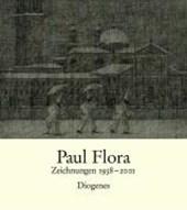 Paul Flora. Zeichnungen 1938-2001