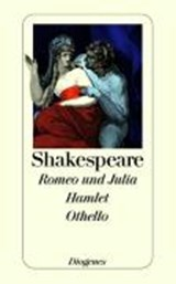 Romeo und Julia. Hamlet. Othello | William Shakespeare |