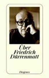 Über Friedrich Dürrenmatt