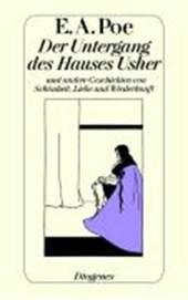 Der Untergang des Hauses Usher und andere Geschichten von Schönheit, Liebe und Wiederkunft