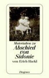 Abschied von Sidonie. Materialien zu einem Buch und seiner Geschichte