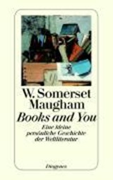 Books and You | W. Somerset Maugham |