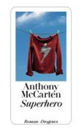 Superhero | Anthony McCarten |