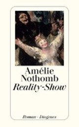 Reality-Show | Amélie Nothomb |