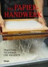 Das Papierhandwerk