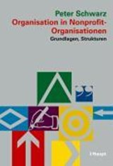 Organisation in Nonprofit-Organisationen | Peter Schwarz |