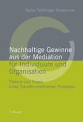 Nachhaltige Gewinne aus der Mediation für Individuum und Organisation