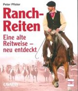 Ranch-Reiten | Peter Pfister |