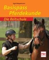 Die Reitschule Basispass Pferdekunde