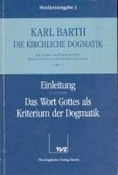 Einleitung / Wort Gottes als Kriterium der Dogmatik