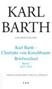 Karl Barth - Charlotte von Kirschbaum Briefwechsel