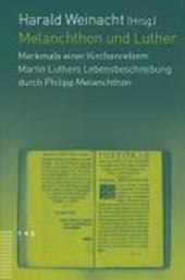 Melanchthon und Luther