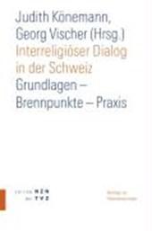 Interreligiöser Dialog in der Schweiz