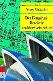 Der Fengshui-Detektiv und der Geisterheiler
