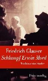 Schlumpf Erwin Mord (Wachtmeister Studer)