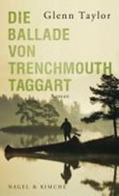 Die Ballade von Trenchmouth Taggart