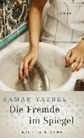 Yazbek, S: Fremde im Spiegel