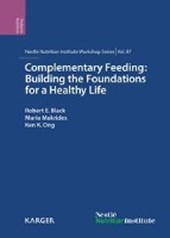 Complementary Feeding: Building the Foundations for a Healthy Life