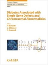 Diabetes Associated with Single Gene Defects and Chromosomal Abnormalities |  |