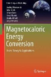 Magnetocaloric Energy Conversion
