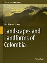Landscapes and Landforms of Colombia | auteur onbekend |