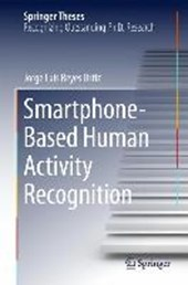 Smartphone-Based Human Activity Recognition | Jorge Luis Reyes Ortiz |