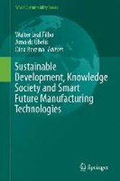 Sustainable Development, Knowledge Society and Smart Future